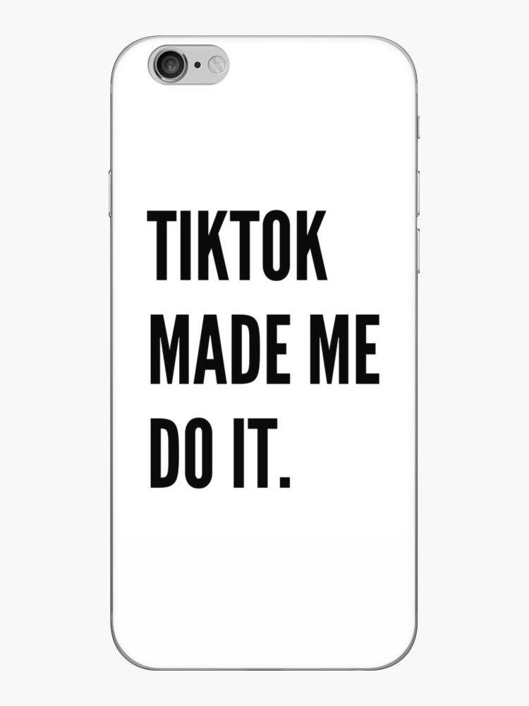 Tiktok Phone Cases Iphone Skins Iphone 6 Skins Phone Cases