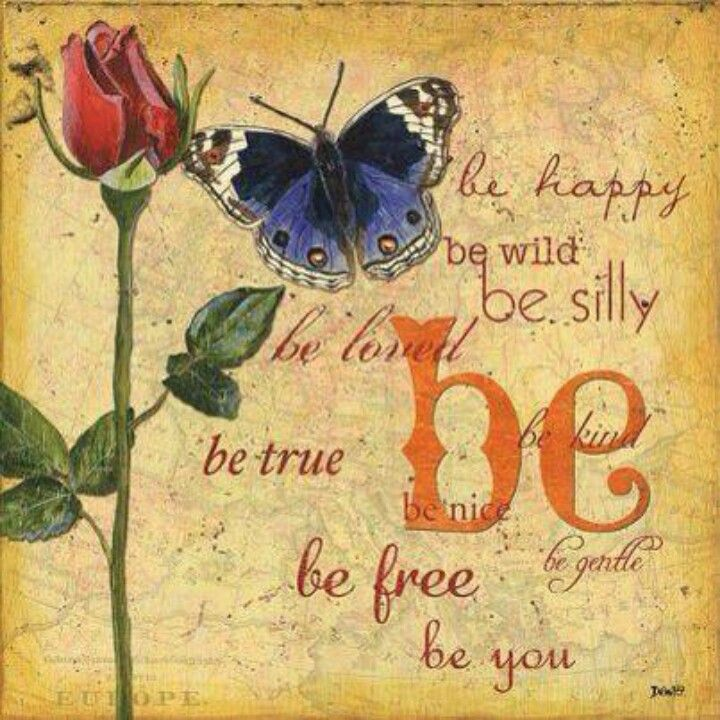 Be happy..... Be you