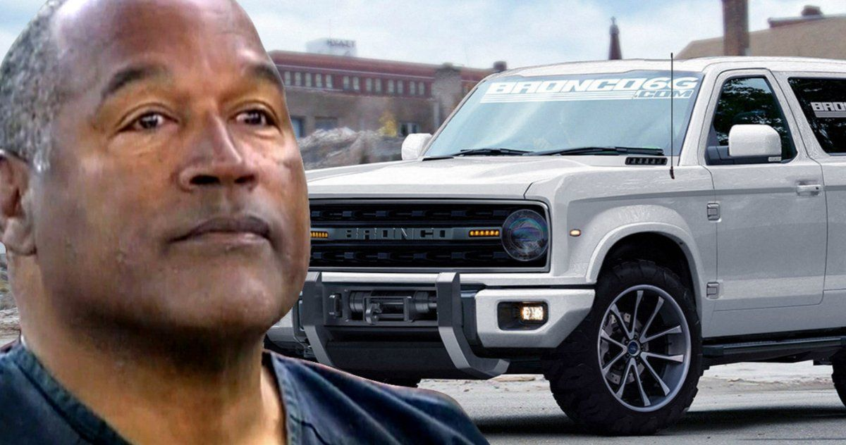 New Ford Bronco Will Be Released On O J Simpsons Birthday In 2020 Ford Bronco New Bronco Bronco