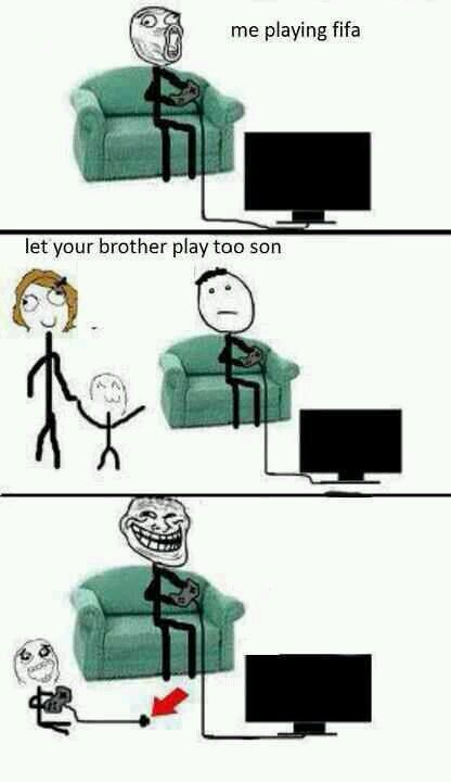 The only way you let you brother play FIFA with you