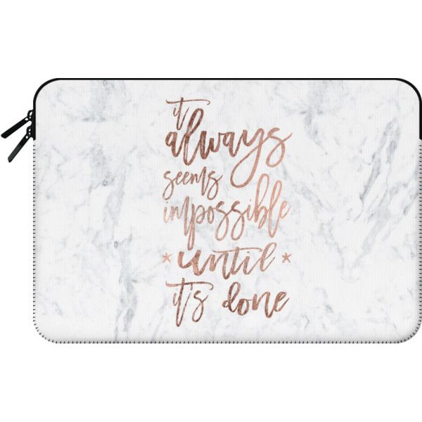 Macbook Sleeve Modern Rose Gold Typography Quote Awlays Seems Impossible Until It S Done White Marble By Girly Trend Macbook Sleeve Computer Sleeve Macbook
