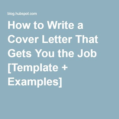 How To Write A Cover Letter That Gets You The Job Template