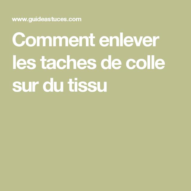Comment Enlever Les Taches De Colle Sur Du Tissu Nettoyant Tissu Voiture Tache Et Enlever