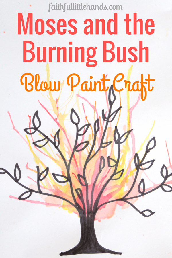 Moses and the Burning Bush Blow Paint Craft | Religion | Pinterest