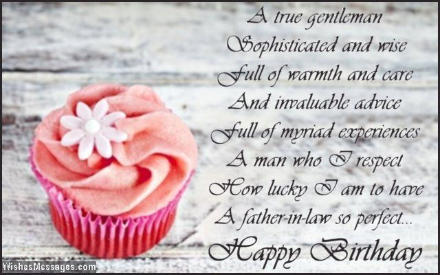 A true gentleman Sophisticated and wise Full of warmth and care – Birthday Card Messages for Dad