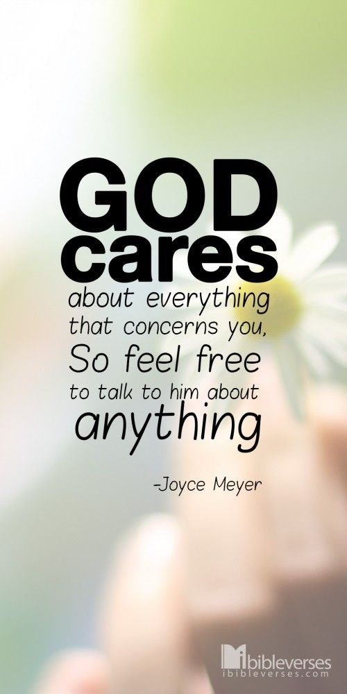 ❥ God cares about everything that concerns you