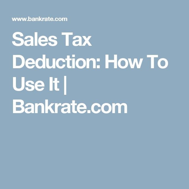 How To Take Advantage Of The Sales Tax Deduction