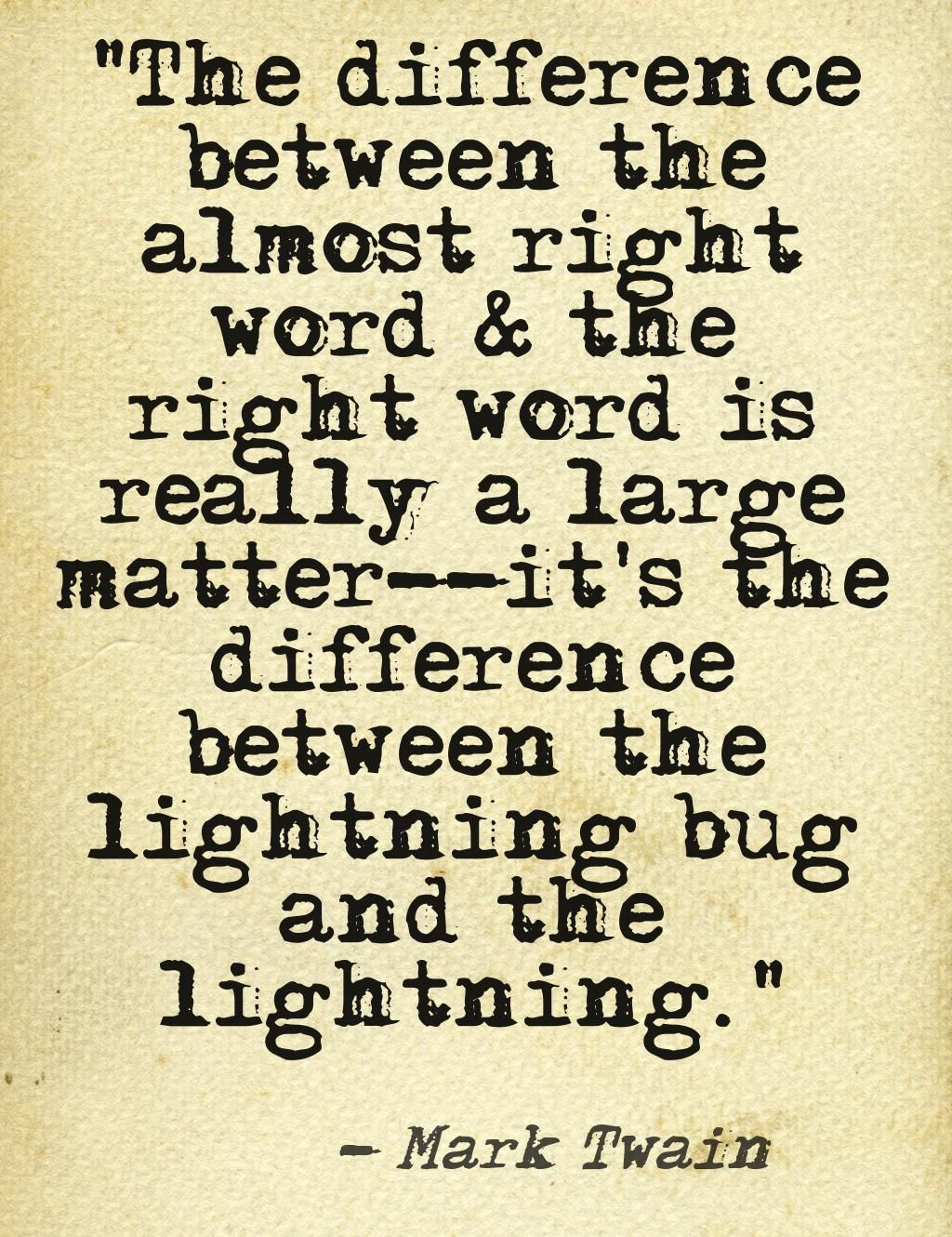 my favorite mark twain #quote. #writing #writers | books 'n stuff