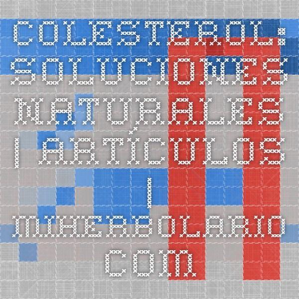 Colesterol: soluciones naturales    miherbolario.com