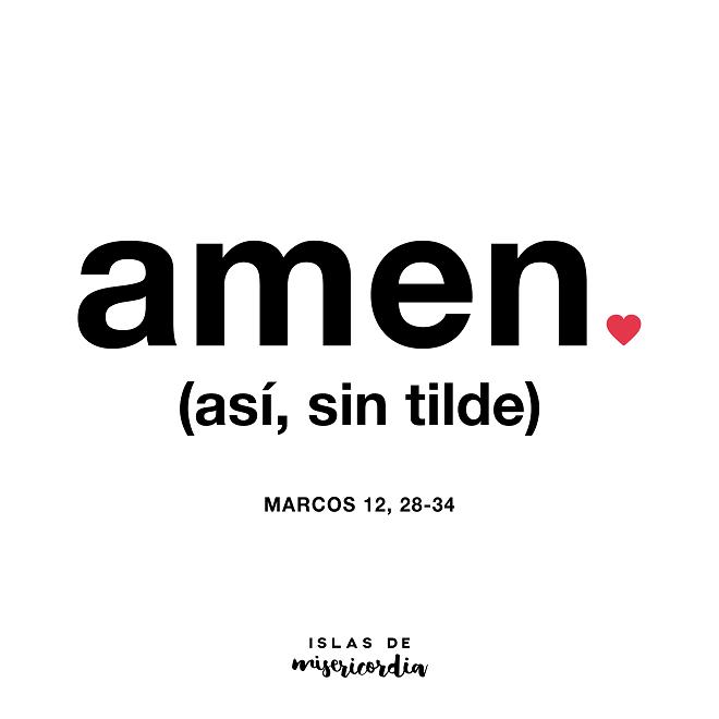 Amen… (Marcos 12, 28-34) | Amar, Frases y Citas