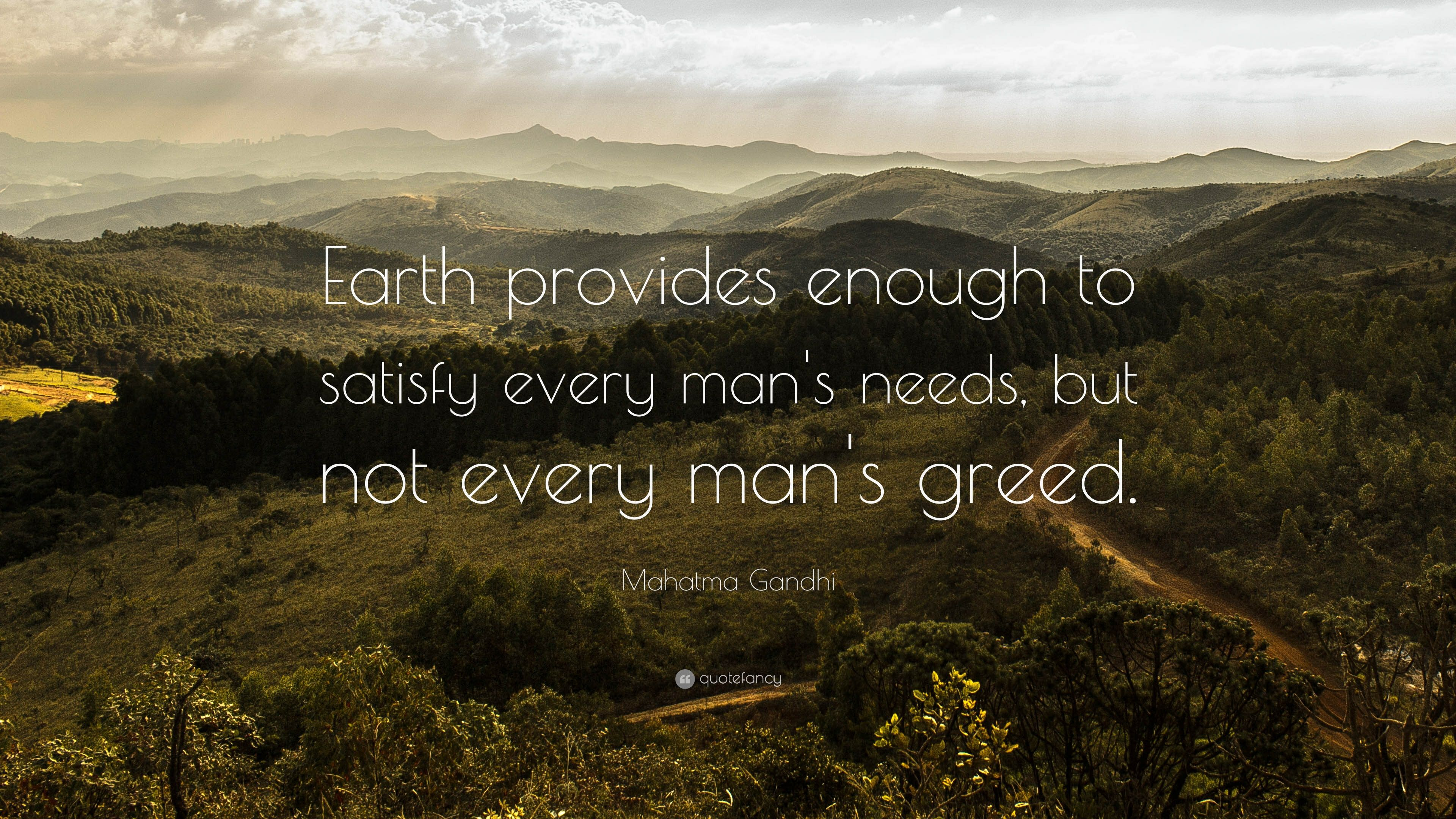 Gandhi Quote Earth Provides Google Search Truth Pinterest