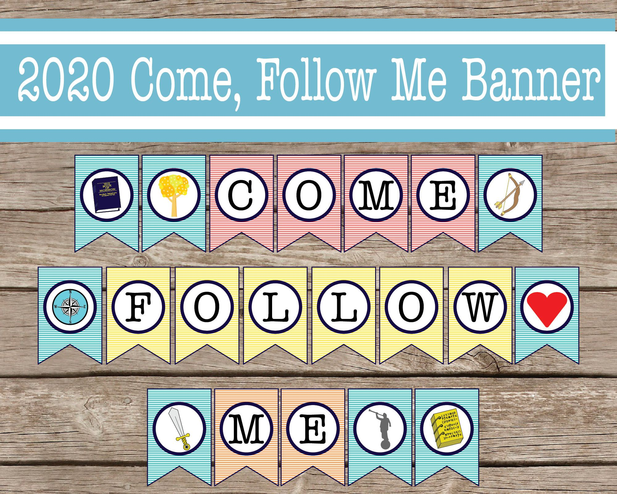 2020 come follow me banner; digital download; 8.5x11 inch