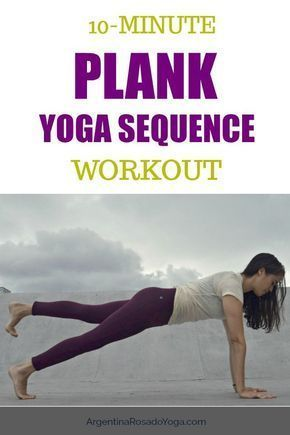 10minute plank sequence workout  yoga sequences