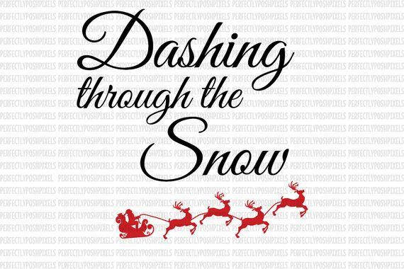 Christmas Svg Dashing Through The Snow Svg Silhouette Studio Designer Edition Cricut Design Space Cricut With Images Christmas Svg Design Christmas Svg Christmas Svg Files
