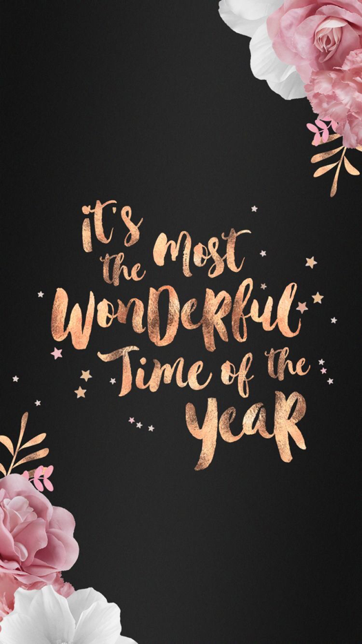 It S The Most Wonderful Time Of The Year Wallpaper For Iphone Smartphones Christmas Wallpaper Iphone Background Wallpaper Quotes