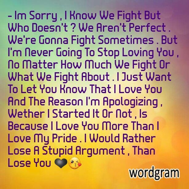 I Know We Fight But I Will Never Stop Loving You Love