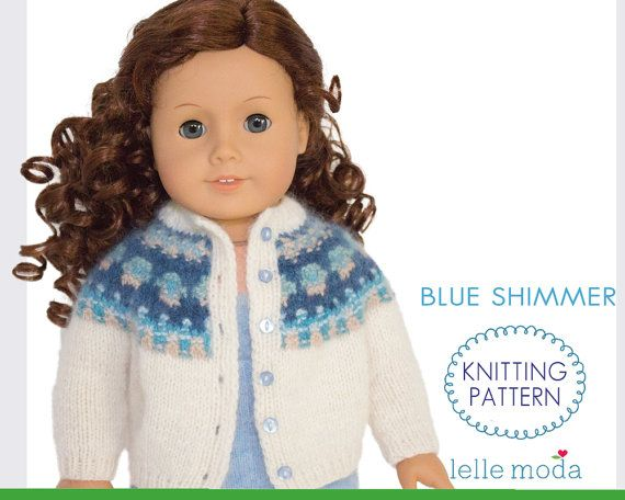 Knitting pattern for American Girl doll and other 18 inch dolls. It features the instructions on how to knit a Bohus inspired cardigan for 18 inch dolls that share the body type with American Girl dolls.  This long sleeved cardigan with a beautiful yoke pattern is a wonderful cover up for cooler weather and will go over a dress, skirt or with pants. It can we worn as a stylish cardigan with the buttons on the front or as a sweater with the opening on the back. The cardigan in knitted from…