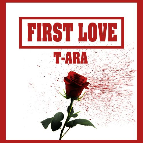 Single t ara first love recomiendo a k2nblog pinterest discover ideas about rose blood stopboris