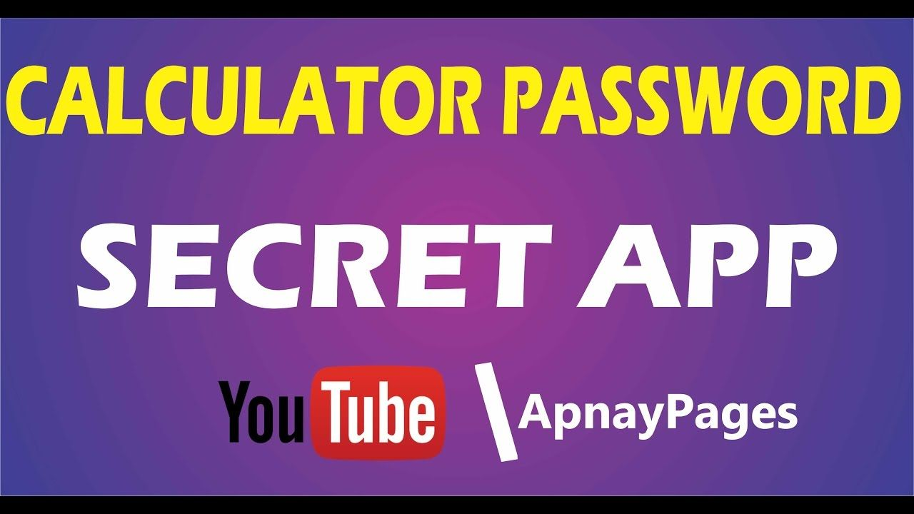 Calculator Password Is Really a Secret App Safe for