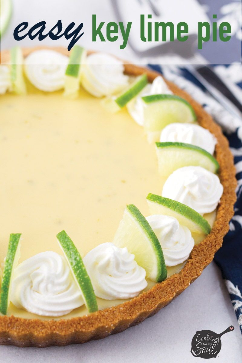 Easy Key Lime Pie Recipe Cooking For My Soul Recipe In 2020 Key Lime Pie Easy Keylime Pie Recipe Key Lime Pie