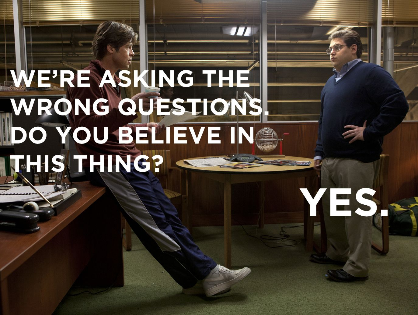 Moneyball Quotes This or that questions, Movie quotes