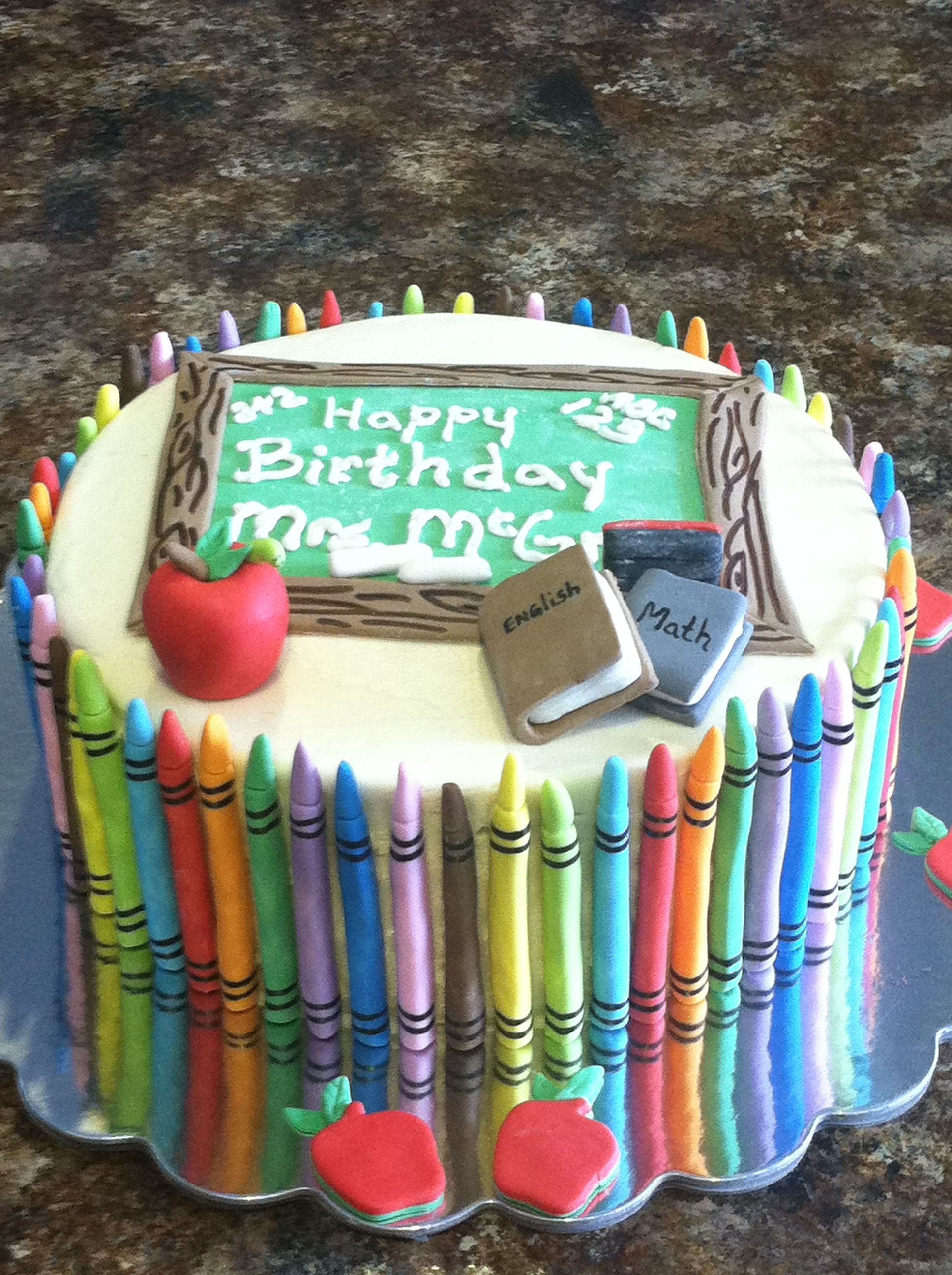 1st Grade Teacher Cake Birthday Cakes Teacher Cakes Teacher Birthday Cake Creative Birthday Cakes