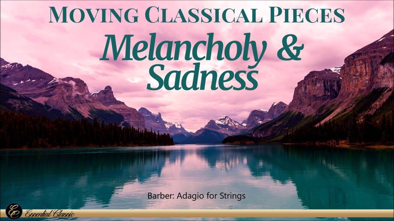 Moving Classical Music Melancholy Sadness Youtube