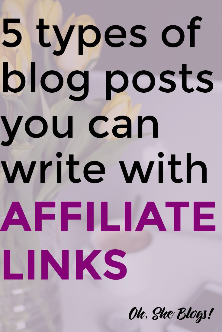 5 Types of Blog Posts You Can Write with Affiliate Links (+ Free Tip Sheet)
