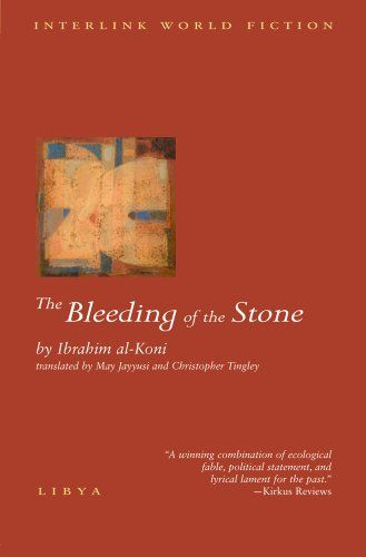 The Bleeding Of The Stone Ibrahim Al Koni A Wild Sheep Called The Moufflon Survives In Southern Libya Where Only Asouf A Bedouin Books Fiction Magic Realism