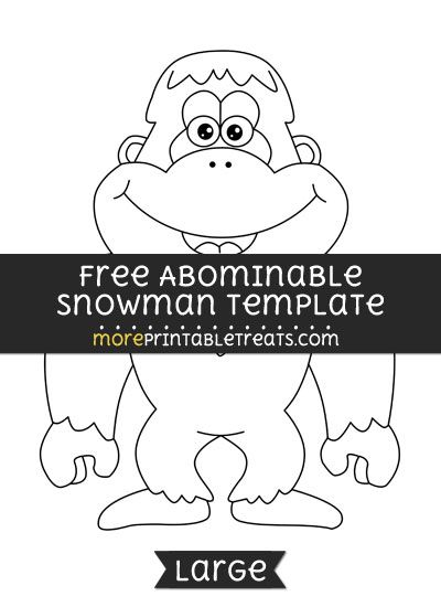 Free Abominable Snowman Template - Large | Shapes and Templates ...