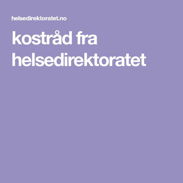 Kostrad Fra Helsedirektoratet Folkehelse Forlover