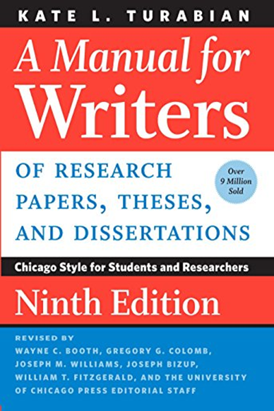 A Manual For Writers Of Research Papers Theses And Dissertations Ninth Edition Chicago Style For Students And Researchers Chicago Guides To Writing Editin Research Paper Research Paper Thesis Editing Writing