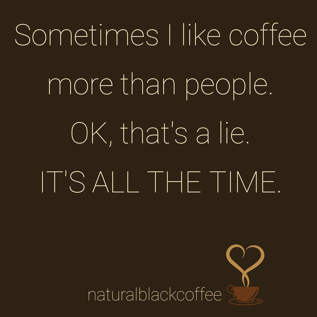 Coffee Coffee Addict In 2018 Pinterest Coffee Coffee Quotes