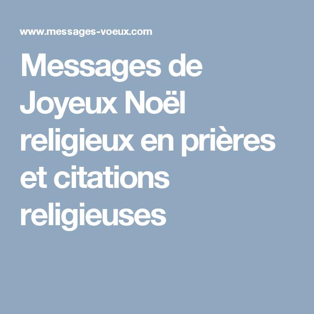 Messages de Joyeux Noël religieux en prières et citations