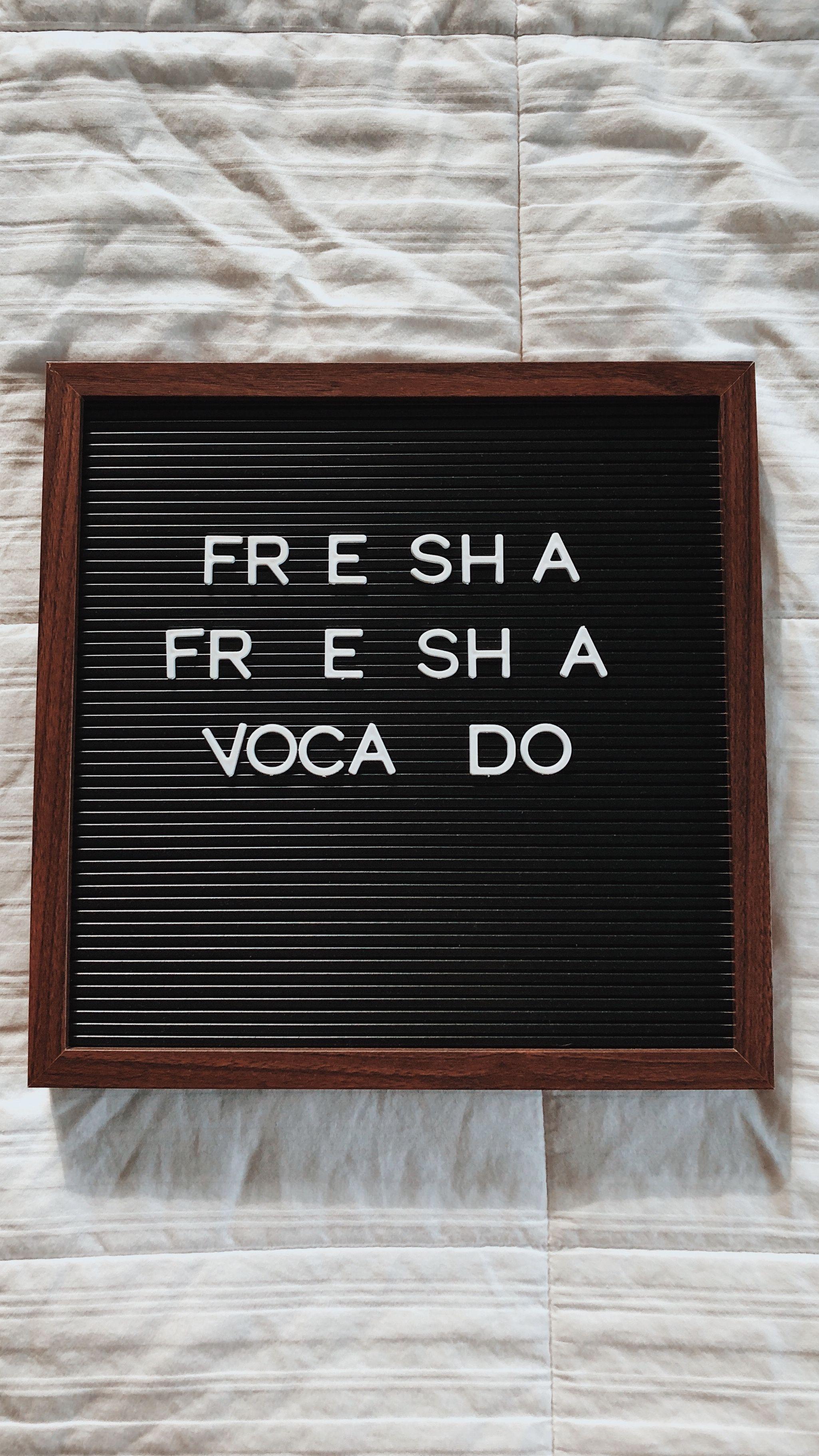 avocado #vine #freshavocado #letterboard #quote #funny #flatlay ...