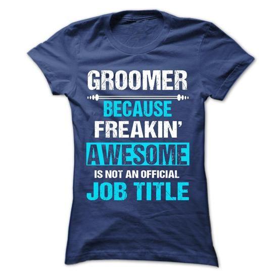 GROOMER - #gray tee #hoodie style. GET YOURS => https://www.sunfrog.com/Names/GROOMER-62019232-Ladies.html?68278