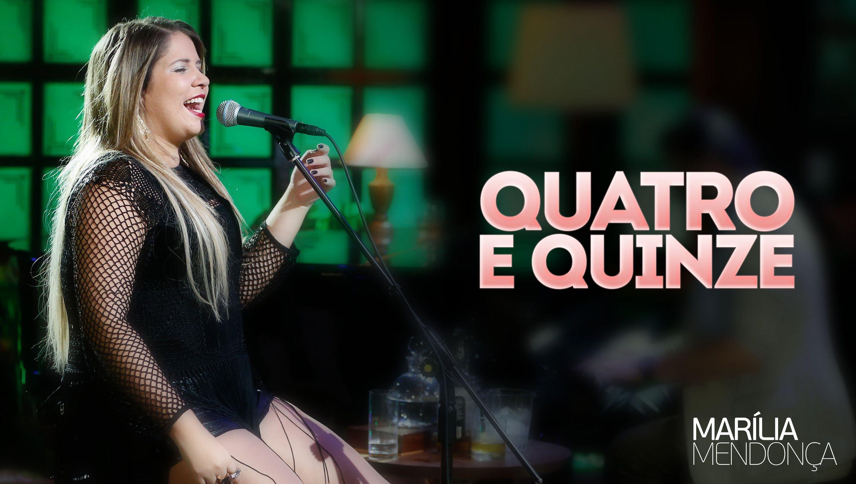 Marilia Mendonca Quatro E Quinze Video Oficial Do Dvd Com