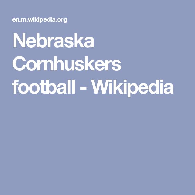 332bfcda8 Nebraska Cornhuskers football - Wikipedia