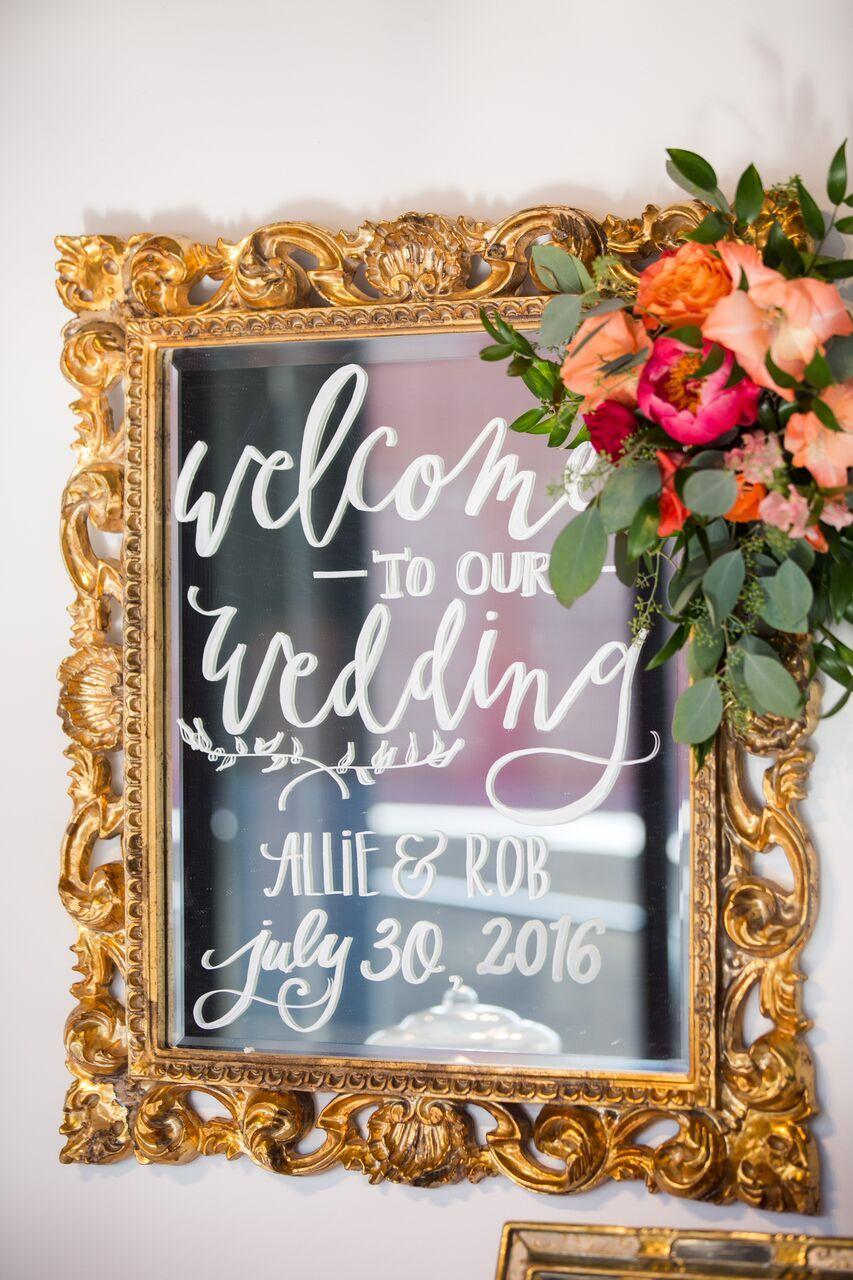 Welcome Mirror Sign Denver Wedding Wedding Welcome