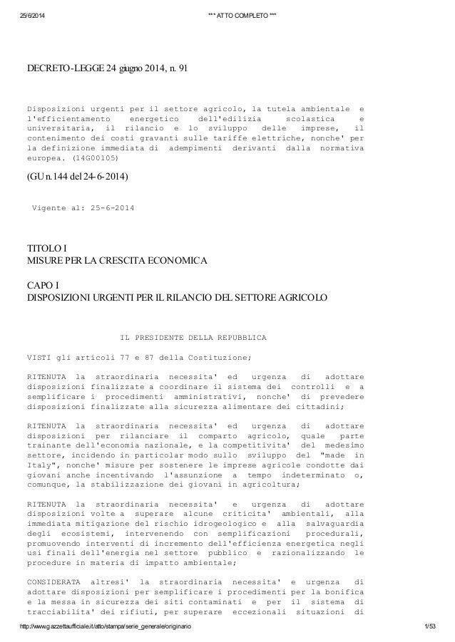Decreto competitività per le imprese e per l'agricoltura (DL 24 giugno 2014, n. 91, pubblicato sulla GU Serie Generale n.144 del 24-6-2014) by Alberto Cardino - AGEVOFACILE via slideshare