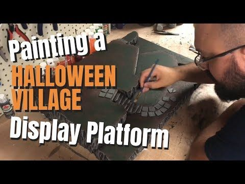Painting My 2018 Halloween Village Platform