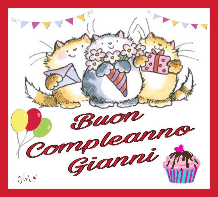 Buon Compleanno Gianni | Compleanni Onomastici e Anniversari