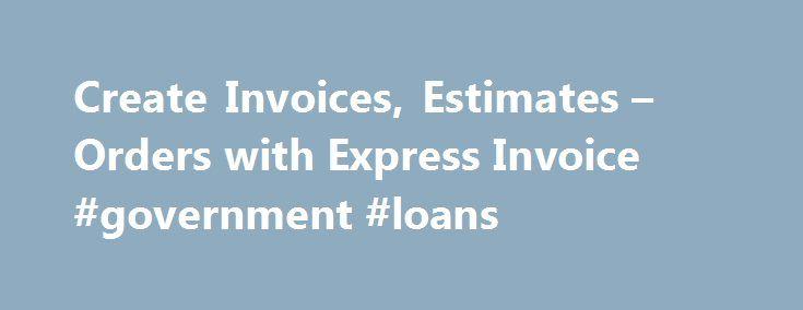 Create Invoices, Estimates u2013 Orders with Express Invoice - create invoices free