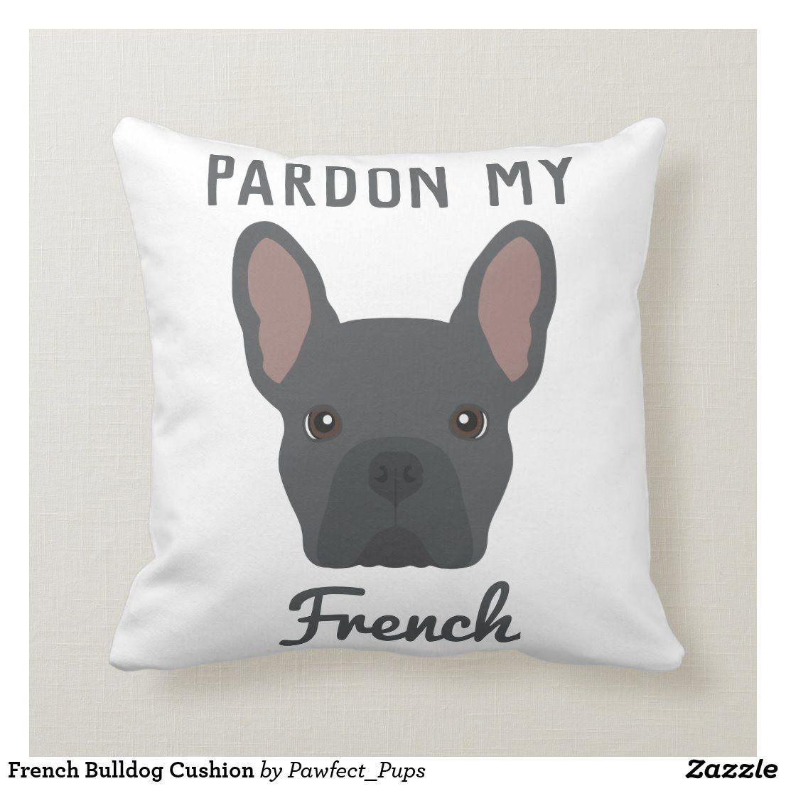 French Bulldog Cushion Zazzle.co.uk in 2020 French