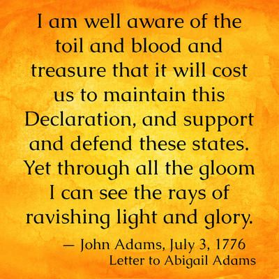 July 1776 25 Historical Quotes About The Declaration Of