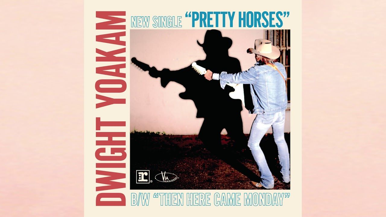Dwight Yoakam Pretty Horses [Official HD Audio] Pretty