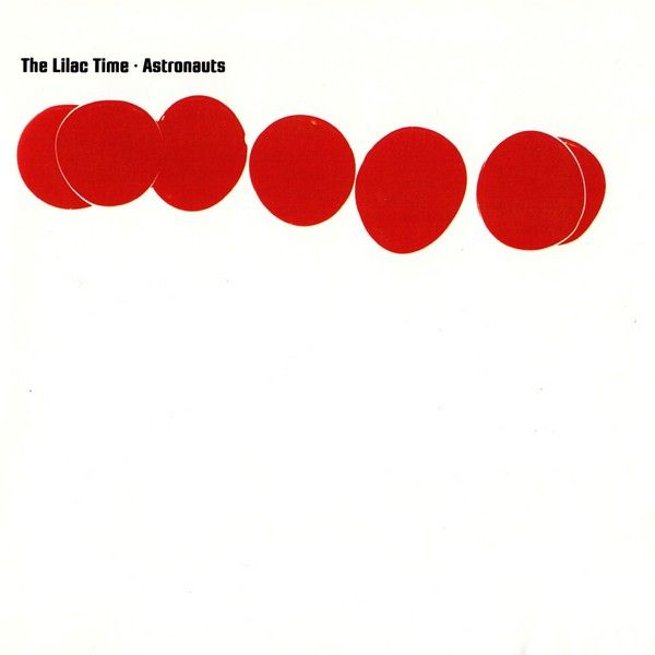 The Lilac Time -- Astronauts