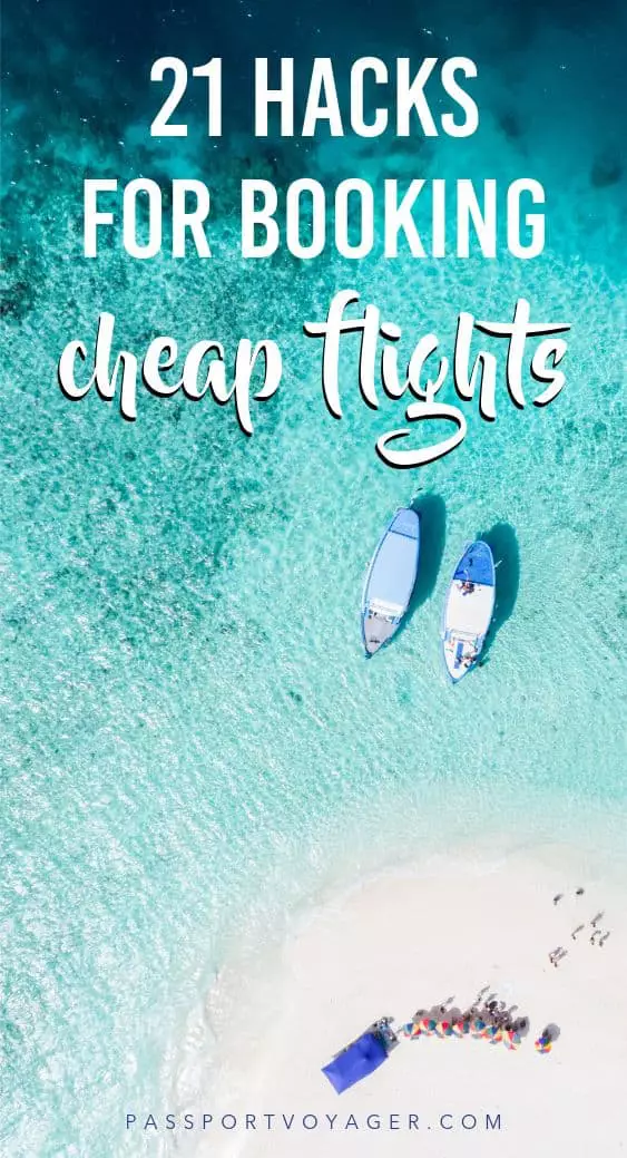 21 Genius Travel Hacks For Finding Cheap Flights To Anywhere Passport Voyager In 2020 Cheap Flights Find Cheap Flights Cheap Flight Deals