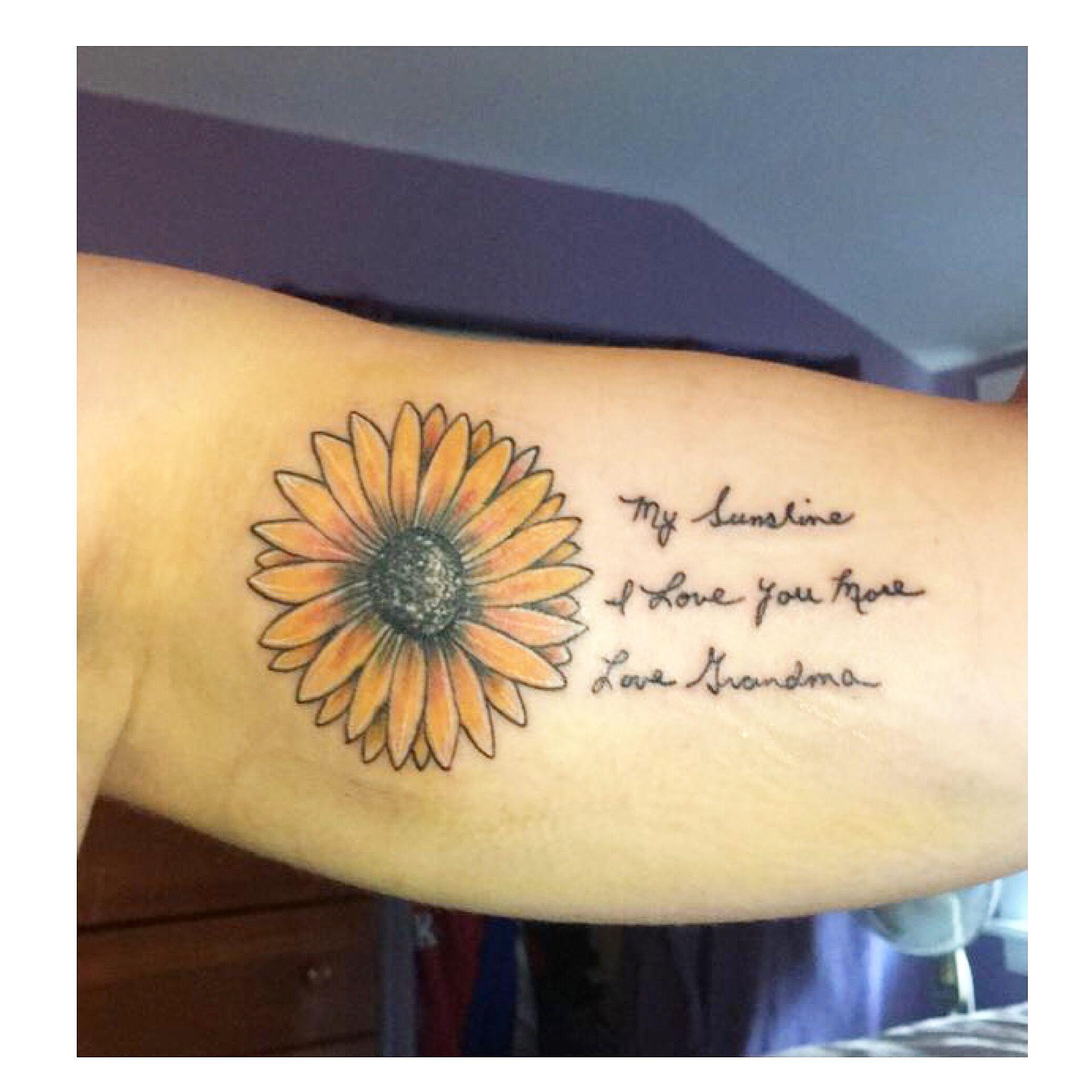 Sunflower tattoo with script in my grandmas handwriting ...