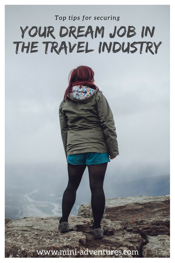 How To Get Yourself a Dream Job in the Travel Industry ...